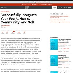 Successfully Integrate Your Work, Home, Community, and Self