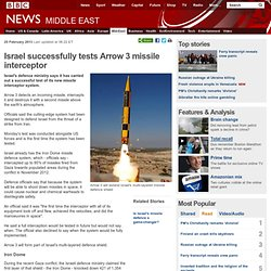 Israel successfully tests Arrow 3 missile interceptor