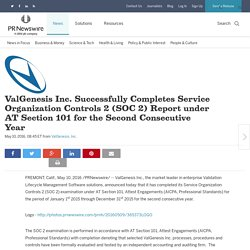 ValGenesis Inc. Successfully Completes Service Organization Controls 2 (SOC 2) Report under AT