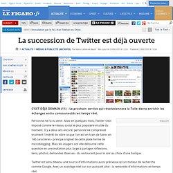 Médias & Publicité : La succession de Twitter es