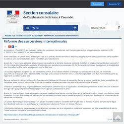 Réforme des successions internationales - Section consulaire de l'ambassade de France à Yaoundé