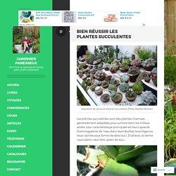Bien réussir les plantes succulentes