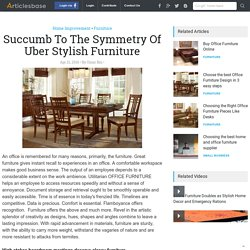 Succumb To The Symmetry Of Uber Stylish Furniture