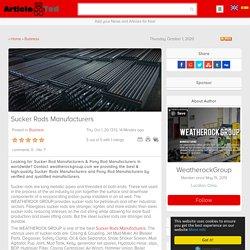 Sucker Rods Manufacturers Article