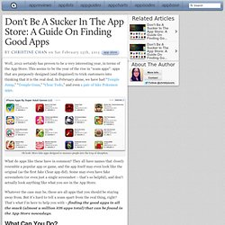Don't Be A Sucker In The App Store: A Guide On Finding Good Apps