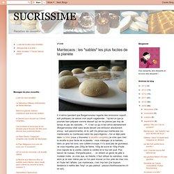 """Mantecaos : les """"sablés"""" les plus faciles de la planète"""