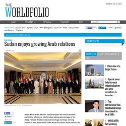 Sudan enjoys growing Arab relations