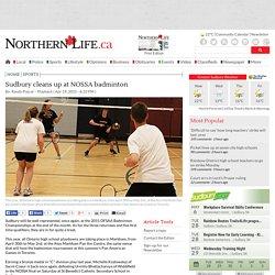 Sudbury cleans up at NOSSA badminton