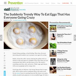 The Suddenly Trendy Way To Eat Eggs That Has Everyone Going Crazy