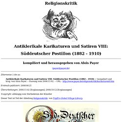 Süddeutscher Postillon (1882 - 1910) (Antiklerikale Karikaturen und Satiren VIII)