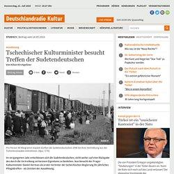 Aussöhnung - Tschechischer Kulturminister besucht Treffen der Sudetendeutschen