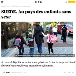 SUEDE. Au pays des enfants sans sexe - 18 février 2013