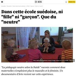 """Dans cette école suédoise, ni """"fille"""" ni """"garçon"""". Que du """"neutre"""""""