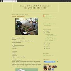 Blog da aluna Suellen Roquete Ribeiro: Receita Horta Urbana