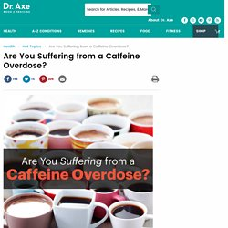 Are You Suffering from a Caffeine Overdose?