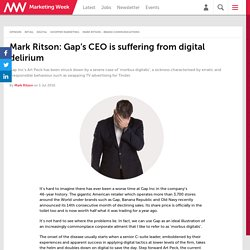 Mark Ritson: Gap's CEO is suffering from digital delirium