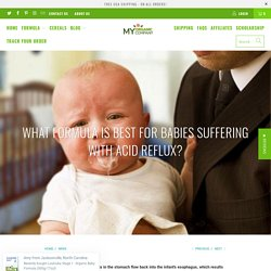What formula is best for babies suffering with acid reflux? - My Organic Company
