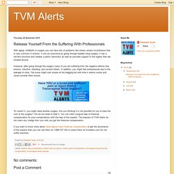 TVM Alerts: Release Yourself From the Suffering With Professionals