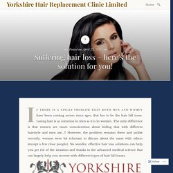 Suffering hair loss – here's the solution for you!
