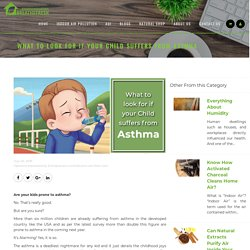 What to look for if Your Child Suffers from Asthma- BreatheFresh