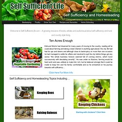 Self Sufficiency Guides for living a more Self Sufficient Life |