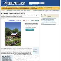 A Plan for Food Self-Sufficiency - Modern Homesteading