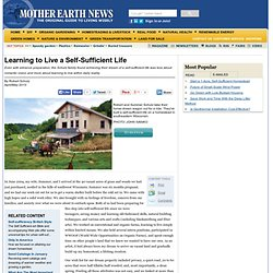 Learning to Live a Self-Sufficient Life - Homesteading and Livestock