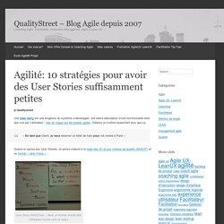 Agilité: 10 stratégies pour avoir des User Stories suffisamment petites