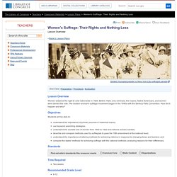Women's Suffrage: Their Rights and Nothing Less - Lesson Overview - Lesson Plans - For Teachers