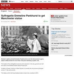 Suffragette Emmeline Pankhurst to get Manchester statue