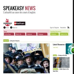 Suffragette Webpicks – Speakeasy News