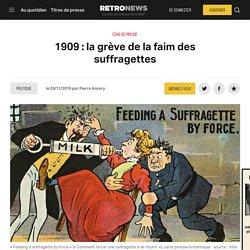 1909: la grève de la faim des suffragettes