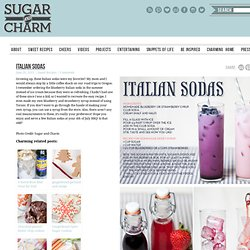 Sugar and Charm: italian sodas