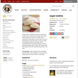 Sugar Cookies: King Arthur Flour