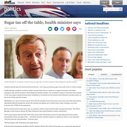 Sugar tax off the table, health minister says