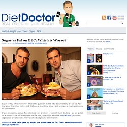 Sugar vs Fat on BBC: Which is Worse?