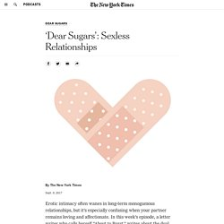'Dear Sugars': Sexless Relationships