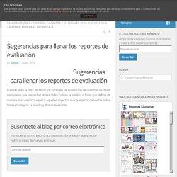 Sugerencias para llenar los reportes de evaluación