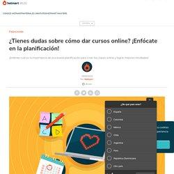 ¿Cómo dar cursos online? Sugerencias de planificación de contenido.