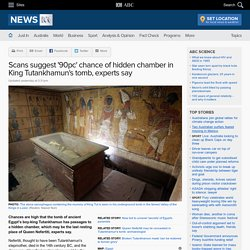 Scans suggest '90pc' chance of hidden chamber in King Tutankhamun's tomb, experts say