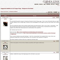 Topic - Suggested Addition to GL Fungus Page - Ringworm Oral Meds
