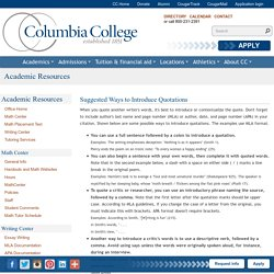 Suggested Ways to Introduce Quotations: Columbia College: Academic Resources