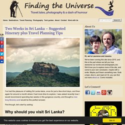 Two Weeks in Sri Lanka – Suggested Itinerary plus Travel Planning Tips - Finding the Universe