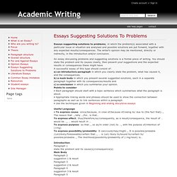 Essays Suggesting Solutions To Problems - Academic Writing