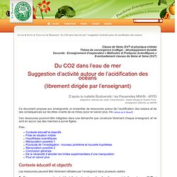 Biodiv: Ressource : Du CO2 dans l'eau de mer ? (suggestion d'activité autour de l'acidification des océans)