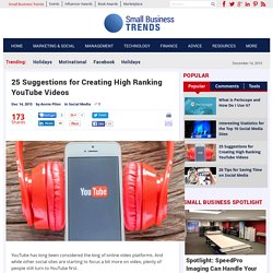 25 Suggestions for Creating High Ranking YouTube Videos