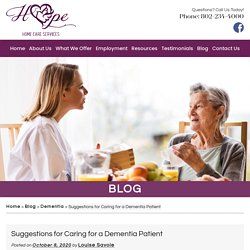 Suggestions for Caring for a Dementia Patient