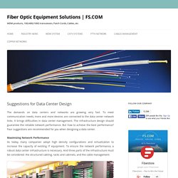 Suggestions for Data Center Design - Fiber Optic Equipment Solutions
