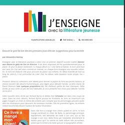 Donner le goût de lire dès les premiers jours d'école: suggestions pour la rentrée – J'enseigne avec la littérature jeunesse