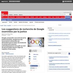 Les suggestions de recherche de Google examinées par la justice